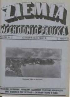 Ziemia Wschodnio-Pruska: miesięcznik poświęcony zagadnieniom polityczno-gospodarczym Prus Wschodnich oraz obyczajom i zwyczajom Warmji i Mazur 1931.06 R.3 Nr6
