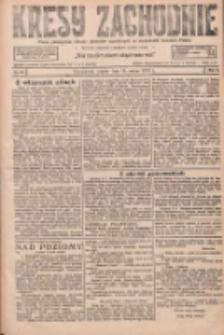 Kresy Zachodnie: pismo poświęcone obronie interesów narodowych na zachodnich ziemiach Polski 1927.03.11 R.5 Nr57