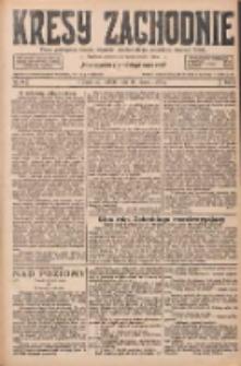 Kresy Zachodnie: pismo poświęcone obronie interesów narodowych na zachodnich ziemiach Polski 1927.03.12 R.5 Nr58