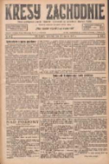 Kresy Zachodnie: pismo poświęcone obronie interesów narodowych na zachodnich ziemiach Polski 1927.03.17 R.5 Nr62