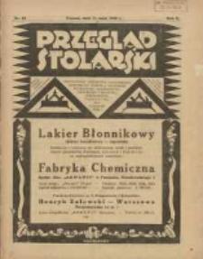 Przegląd Stolarski: dwutygodnik poświęcony zagadnieniom architektury wnętrz a mianowicie: stolarstwu, rzeźbiarstwu, tapicerstwu, tokarstwu, koszykarstwu, zdobnictwu oraz handlowi mebli: organ Związku Polskich Cechów Stolarskich 1928.05.15 R.2 Nr10