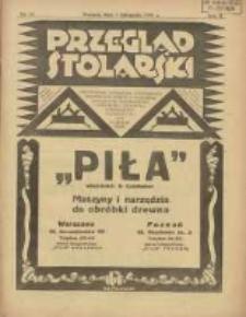Przegląd Stolarski: dwutygodnik poświęcony zagadnieniom architektury wnętrz a mianowicie: stolarstwu, rzeźbiarstwu, tapicerstwu, tokarstwu, koszykarstwu, zdobnictwu oraz handlowi mebli: organ Związku Polskich Cechów Stolarskich 1928.11.01 R.2 Nr21
