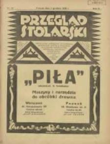 Przegląd Stolarski: dwutygodnik poświęcony zagadnieniom architektury wnętrz a mianowicie: stolarstwu, rzeźbiarstwu, tapicerstwu, tokarstwu, koszykarstwu, zdobnictwu oraz handlowi mebli: organ Związku Polskich Cechów Stolarskich 1928.12.01 R.2 Nr24