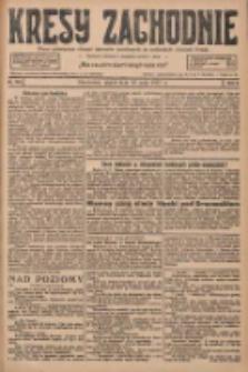 Kresy Zachodnie: pismo poświęcone obronie interesów narodowych na zachodnich ziemiach Polski 1927.05.13 R.5 Nr109
