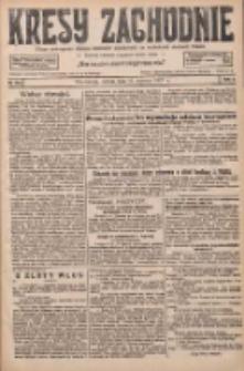 Kresy Zachodnie: pismo poświęcone obronie interesów narodowych na zachodnich ziemiach Polski 1927.06.11 R.5 Nr132