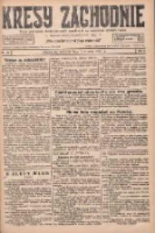 Kresy Zachodnie: pismo poświęcone obronie interesów narodowych na zachodnich ziemiach Polski 1927.06.12 R.5 Nr133