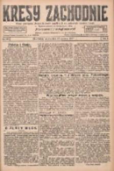 Kresy Zachodnie: pismo poświęcone obronie interesów narodowych na zachodnich ziemiach Polski 1927.06.18 R.5 Nr137