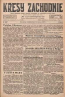 Kresy Zachodnie: pismo poświęcone obronie interesów narodowych na zachodnich ziemiach Polski 1927.06.19 R.5 Nr138