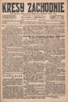 Kresy Zachodnie: pismo poświęcone obronie interesów narodowych na zachodnich ziemiach Polski 1927.06.21 R.5 Nr139