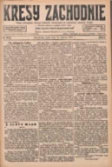 Kresy Zachodnie: pismo poświęcone obronie interesów narodowych na zachodnich ziemiach Polski 1927.08.10 R.5 Nr181