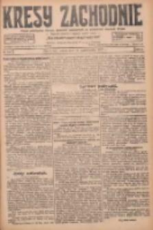 Kresy Zachodnie: pismo poświęcone obronie interesów narodowych na zachodnich ziemiach Polski 1927.10.15 R.5 Nr237