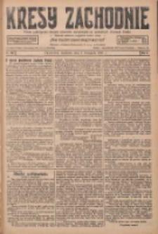 Kresy Zachodnie: pismo poświęcone obronie interesów narodowych na zachodnich ziemiach Polski 1927.11.06 R.5 Nr255