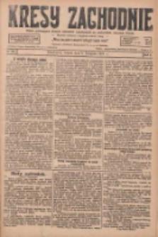 Kresy Zachodnie: pismo poświęcone obronie interesów narodowych na zachodnich ziemiach Polski 1927.11.08 R.5 Nr256