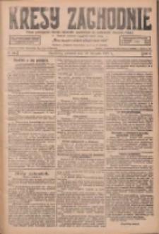 Kresy Zachodnie: pismo poświęcone obronie interesów narodowych na zachodnich ziemiach Polski 1927.11.10 R.5 Nr258