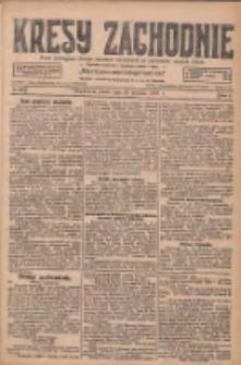 Kresy Zachodnie: pismo poświęcone obronie interesów narodowych na zachodnich ziemiach Polski 1927.12.23 R.5 Nr293