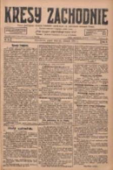 Kresy Zachodnie: pismo poświęcone obronie interesów narodowych na zachodnich ziemiach Polski 1928.01.27 R.6 Nr22