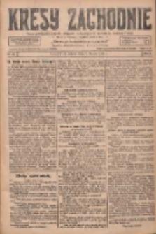 Kresy Zachodnie: pismo poświęcone obronie interesów narodowych na zachodnich ziemiach Polski 1928.02.07 R.6 Nr30