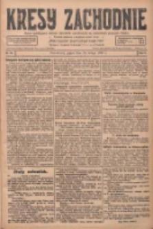 Kresy Zachodnie: pismo poświęcone obronie interesów narodowych na zachodnich ziemiach Polski 1928.02.10 R.6 Nr33