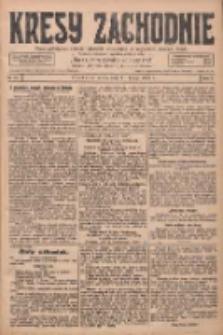 Kresy Zachodnie: pismo poświęcone obronie interesów narodowych na zachodnich ziemiach Polski 1928.02.11 R.6 Nr34