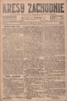 Kresy Zachodnie: pismo poświęcone obronie interesów narodowych na zachodnich ziemiach Polski 1928.02.26 R.6 Nr47