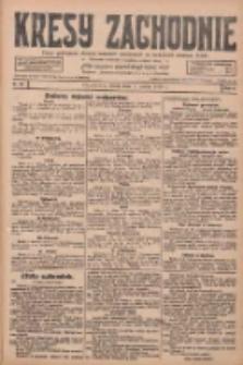 Kresy Zachodnie: pismo poświęcone obronie interesów narodowych na zachodnich ziemiach Polski 1928.03.07 R.6 Nr55