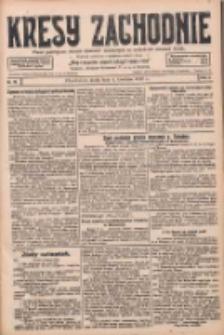 Kresy Zachodnie: pismo poświęcone obronie interesów narodowych na zachodnich ziemiach Polski 1928.04.04 R.6 Nr79