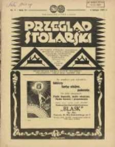 Przegląd Stolarski: dwutygodnik poświęcony zagadnieniom architektury wnętrz a mianowicie: stolarstwu, rzeźbiarstwu, tapicerstwu, tokarstwu, koszykarstwu, zdobnictwu oraz handlowi mebli: organ Związku Polskich Cechów Stolarskich 1932.02.01 R.6 Nr3