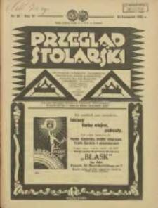 Przegląd Stolarski: dwutygodnik poświęcony zagadnieniom architektury wnętrz a mianowicie: stolarstwu, rzeźbiarstwu, tapicerstwu, tokarstwu, koszykarstwu, zdobnictwu oraz handlowi mebli: organ Związku Polskich Cechów Stolarskich 1932.11.16 R.6 Nr22