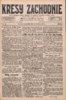 Kresy Zachodnie: pismo poświęcone obronie interesów narodowych na zachodnich ziemiach Polski 1928.04.19 R.6 Nr91