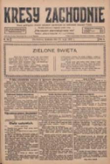 Kresy Zachodnie: pismo poświęcone obronie interesów narodowych na zachodnich ziemiach Polski 1928.05.27 R.6 Nr122