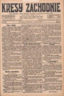 Kresy Zachodnie: pismo poświęcone obronie interesów narodowych na zachodnich ziemiach Polski 1928.06.02 R.6 Nr126