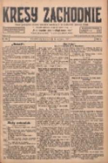 Kresy Zachodnie: pismo poświęcone obronie interesów narodowych na zachodnich ziemiach Polski 1928.08.04 R.6 Nr178