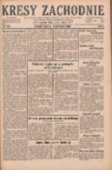 Kresy Zachodnie: pismo poświęcone obronie interesów narodowych na zachodnich ziemiach Polski 1928.10.11 R.6 Nr235