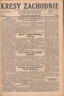 Kresy Zachodnie: pismo poświęcone obronie interesów narodowych na zachodnich ziemiach Polski 1928.10.18 R.6 Nr241