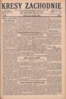 Kresy Zachodnie: pismo poświęcone obronie interesów narodowych na zachodnich ziemiach Polski 1928.11.07 R.6 Nr257