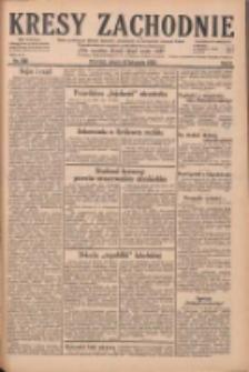 Kresy Zachodnie: pismo poświęcone obronie interesów narodowych na zachodnich ziemiach Polski 1928.11.10 R.6 Nr260
