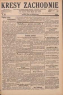 Kresy Zachodnie: pismo poświęcone obronie interesów narodowych na zachodnich ziemiach Polski 1928.11.16 R.6 Nr265