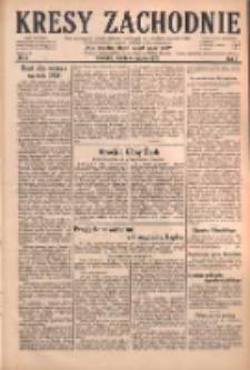 Kresy Zachodnie: pismo poświęcone obronie interesów narodowych na zachodnich ziemiach Polski 1929.01.05 R.7 Nr3