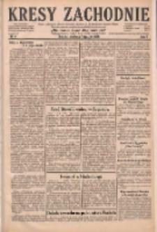 Kresy Zachodnie: pismo poświęcone obronie interesów narodowych na zachodnich ziemiach Polski 1929.01.06 R.7 Nr4