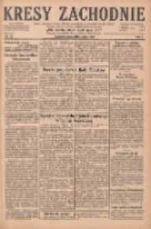 Kresy Zachodnie: pismo poświęcone obronie interesów narodowych na zachodnich ziemiach Polski 1929.01.19 R.7 Nr15
