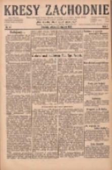 Kresy Zachodnie: pismo poświęcone obronie interesów narodowych na zachodnich ziemiach Polski 1929.01.22 R.7 Nr17