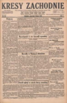 Kresy Zachodnie: pismo poświęcone obronie interesów narodowych na zachodnich ziemiach Polski 1929.02.07 R.7 Nr30