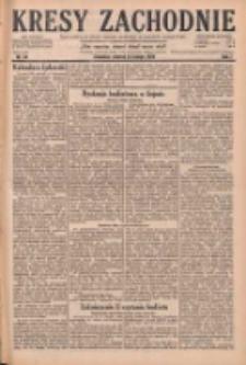 Kresy Zachodnie: pismo poświęcone obronie interesów narodowych na zachodnich ziemiach Polski 1929.02.12 R.7 Nr34