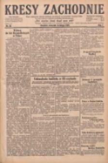 Kresy Zachodnie: pismo poświęcone obronie interesów narodowych na zachodnich ziemiach Polski 1929.02.14 R.7 Nr36