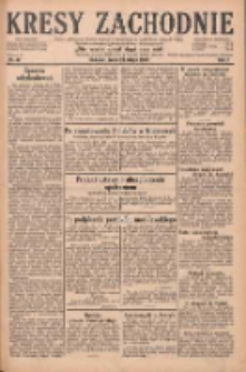 Kresy Zachodnie: pismo poświęcone obronie interesów narodowych na zachodnich ziemiach Polski 1929.02.27 R.7 Nr47