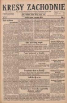 Kresy Zachodnie: pismo poświęcone obronie interesów narodowych na zachodnich ziemiach Polski 1929.04.05 R.7 Nr78