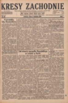 Kresy Zachodnie: pismo poświęcone obronie interesów narodowych na zachodnich ziemiach Polski 1929.04.17 R.7 Nr88