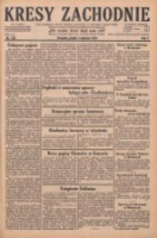 Kresy Zachodnie: pismo poświęcone obronie interesów narodowych na zachodnich ziemiach Polski 1929.06.07 R.7 Nr128