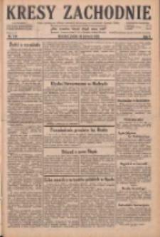 Kresy Zachodnie: pismo poświęcone obronie interesów narodowych na zachodnich ziemiach Polski 1929.06.14 R.7 Nr134
