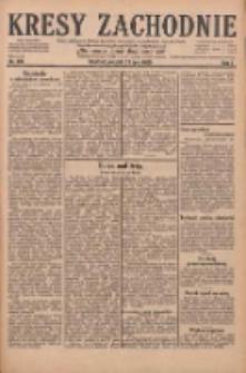 Kresy Zachodnie: pismo poświęcone obronie interesów narodowych na zachodnich ziemiach Polski 1929.07.21 R.7 Nr165